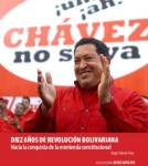 diezanosderevolucionbolivariana